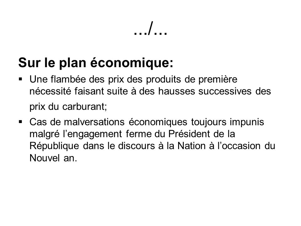 .../... Sur le plan économique: