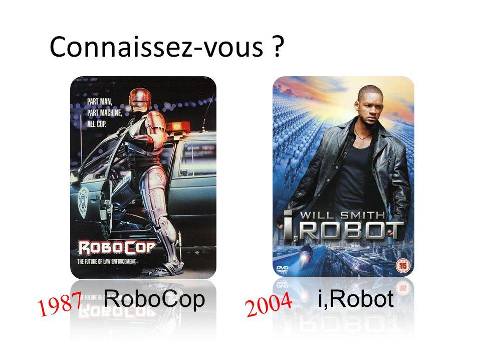 Connaissez-vous RoboCop i,Robot 1987 2004