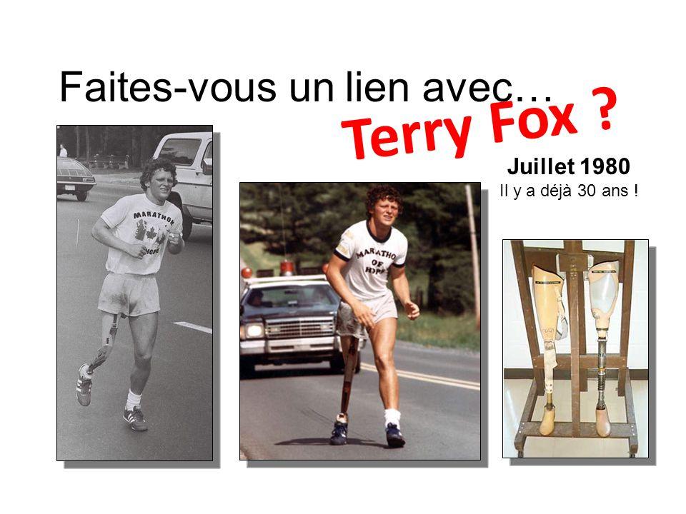 Terry Fox Faites-vous un lien avec… Juillet 1980