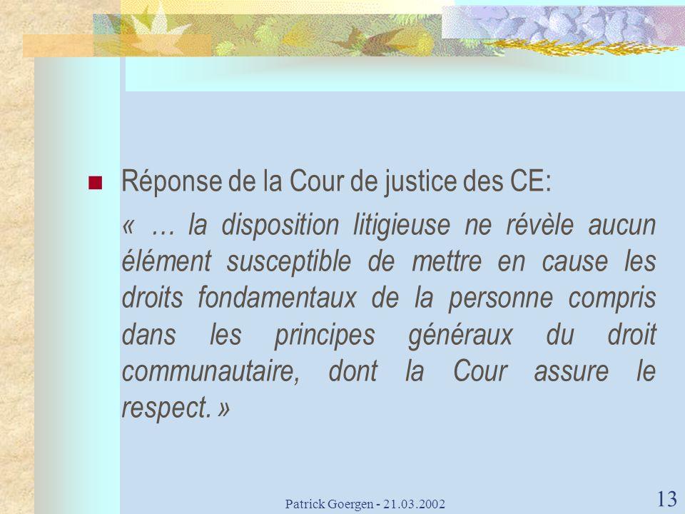 Réponse de la Cour de justice des CE: