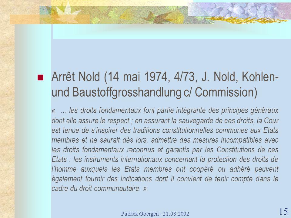Arrêt Nold (14 mai 1974, 4/73, J. Nold, Kohlen- und Baustoffgrosshandlung c/ Commission)