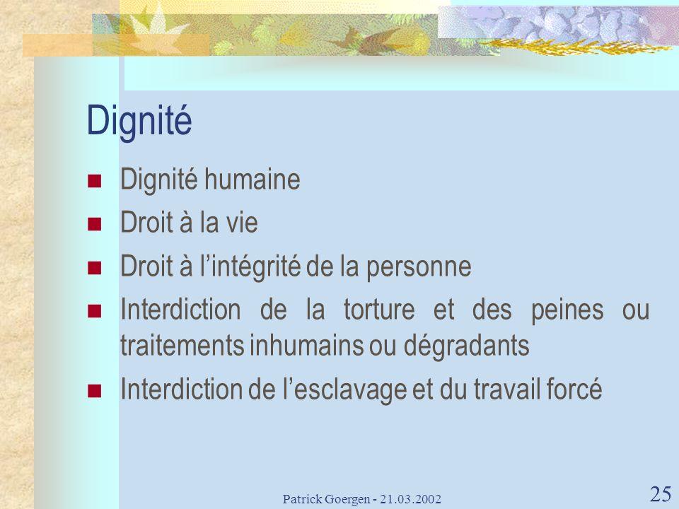 Dignité Dignité humaine Droit à la vie