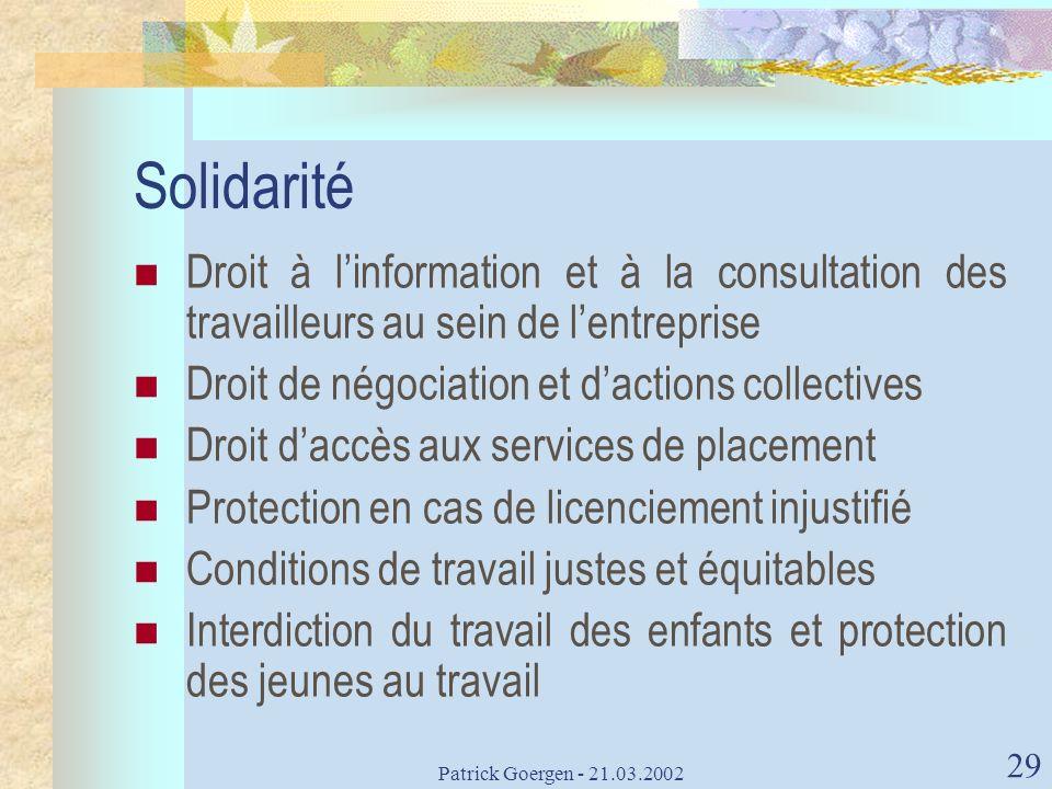 Solidarité Droit à l'information et à la consultation des travailleurs au sein de l'entreprise. Droit de négociation et d'actions collectives.