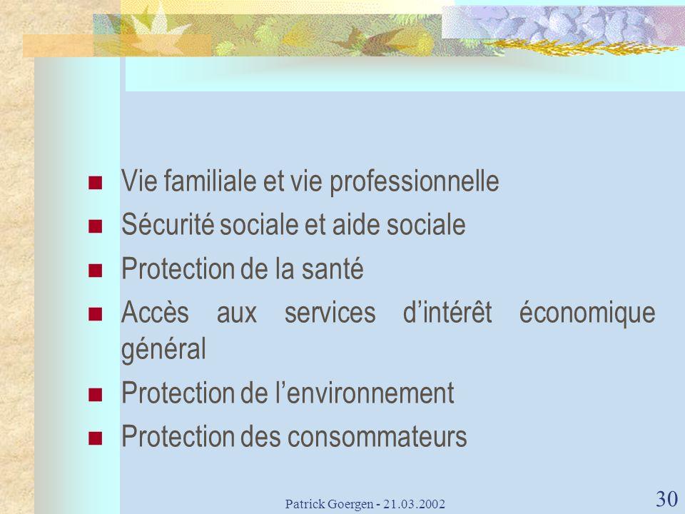 Vie familiale et vie professionnelle Sécurité sociale et aide sociale