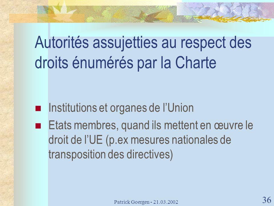 Autorités assujetties au respect des droits énumérés par la Charte