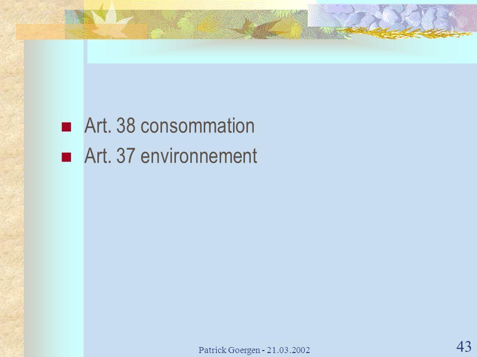 Art. 38 consommation Art. 37 environnement