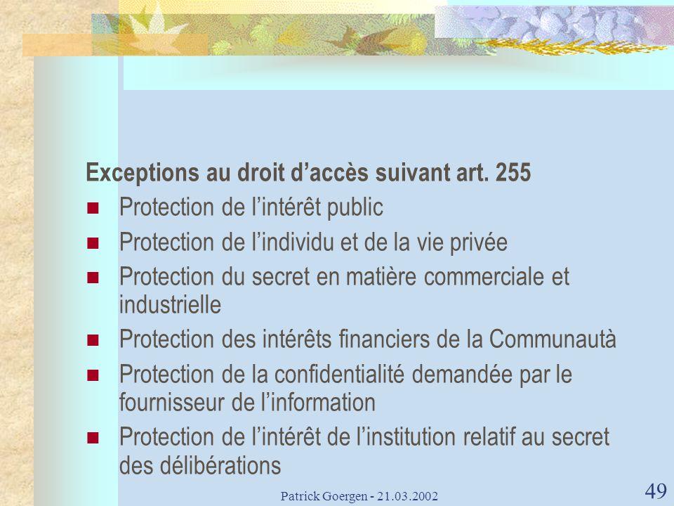 Exceptions au droit d'accès suivant art. 255