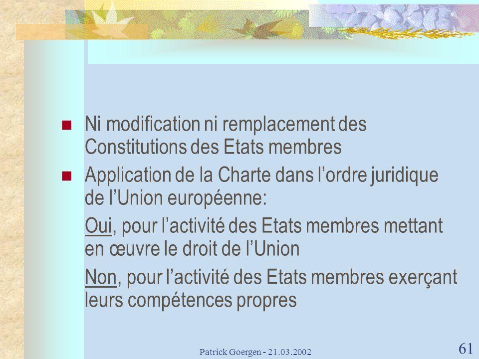 Ni modification ni remplacement des Constitutions des Etats membres