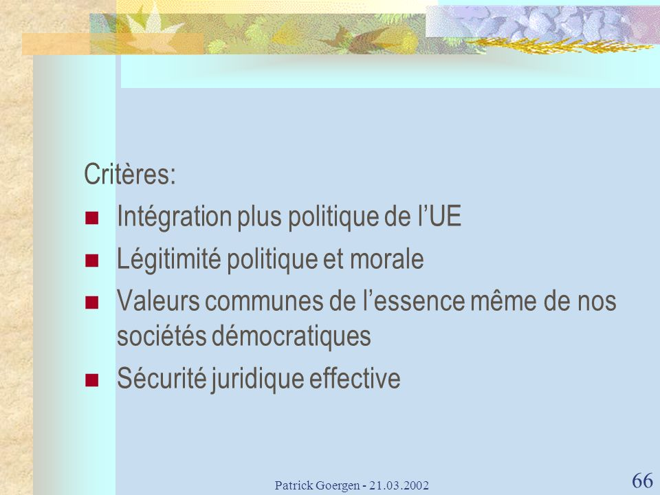 Intégration plus politique de l'UE Légitimité politique et morale