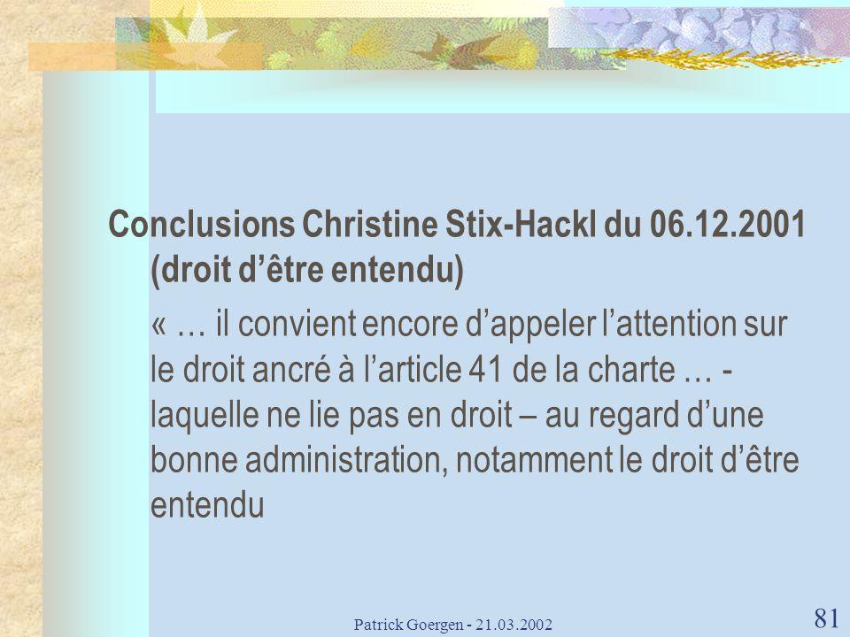 Conclusions Christine Stix-Hackl du 06.12.2001 (droit d'être entendu)