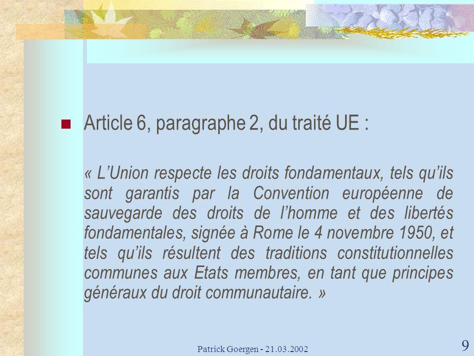 Article 6, paragraphe 2, du traité UE :