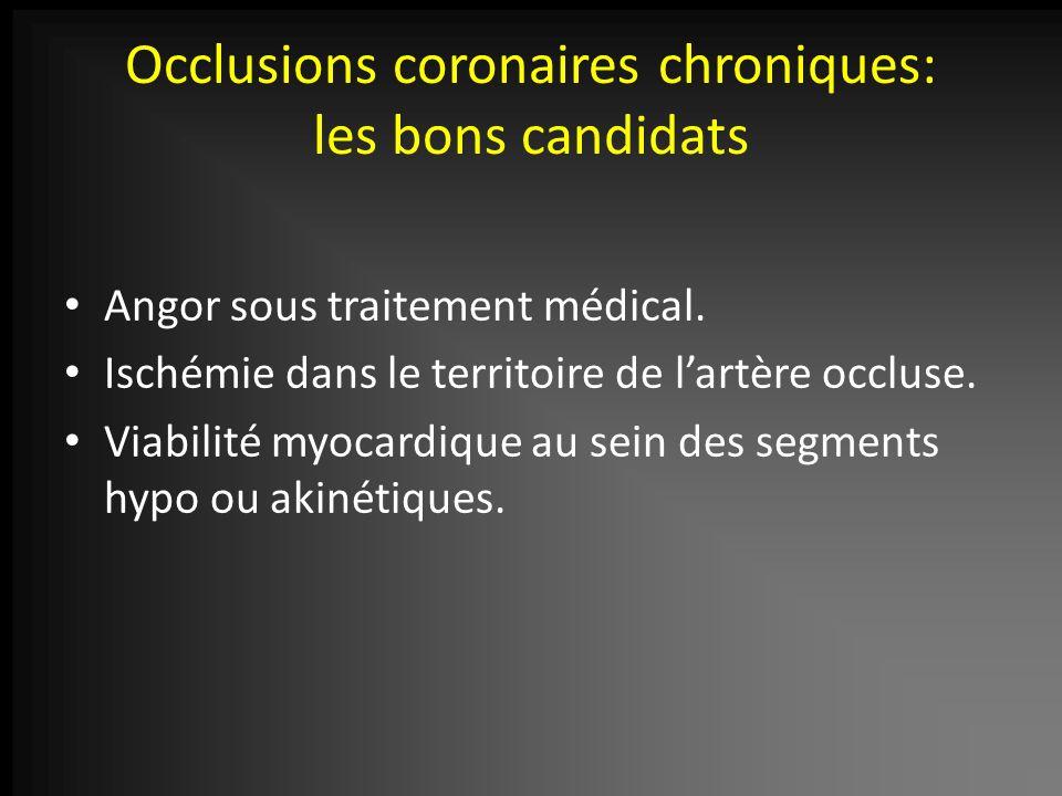 Occlusions coronaires chroniques: les bons candidats