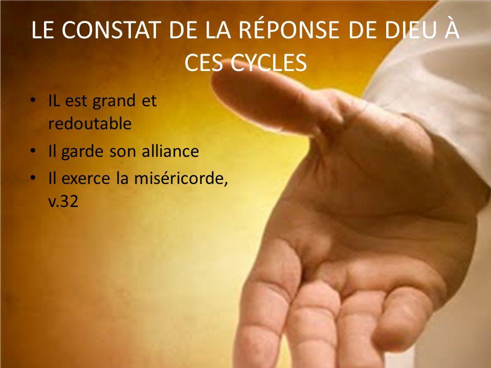 LE CONSTAT DE LA RÉPONSE DE DIEU À CES CYCLES
