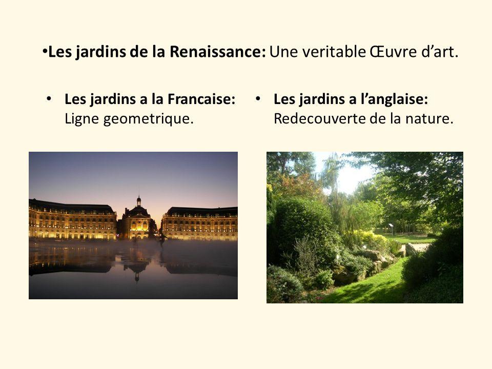 Les jardins de la Renaissance: Une veritable Œuvre d'art.