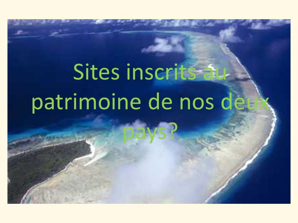 Sites inscrits au patrimoine de nos deux pays