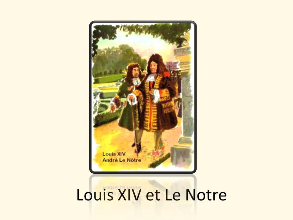 Louis XIV et Le Notre
