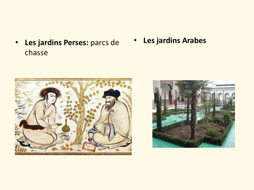 Les jardins Arabes Les jardins Perses: parcs de chasse