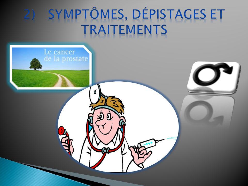 2) Symptômes, Dépistages et Traitements