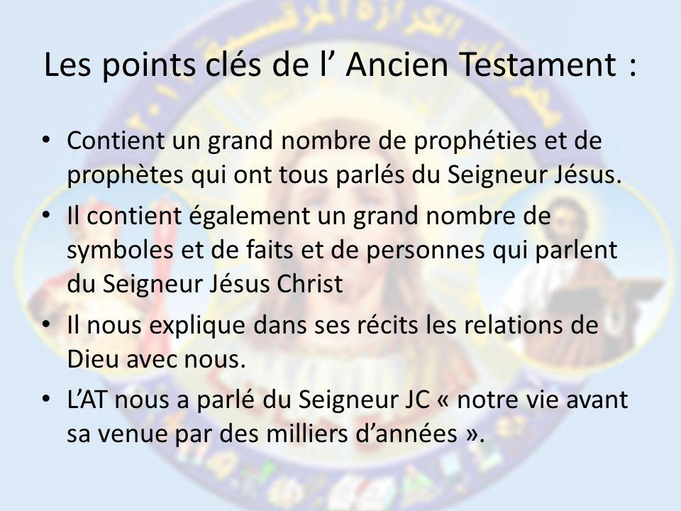 Les points clés de l' Ancien Testament :