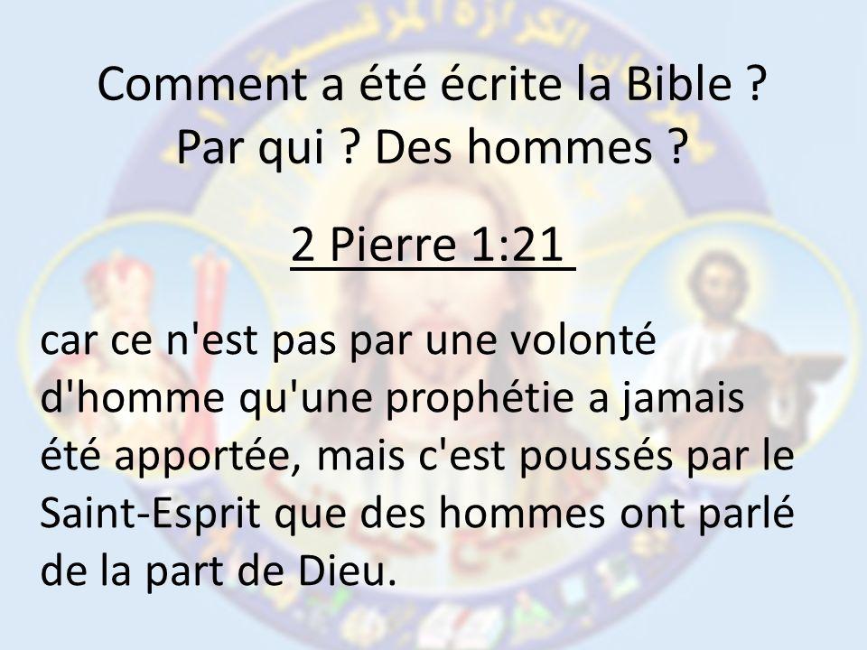 Comment a été écrite la Bible
