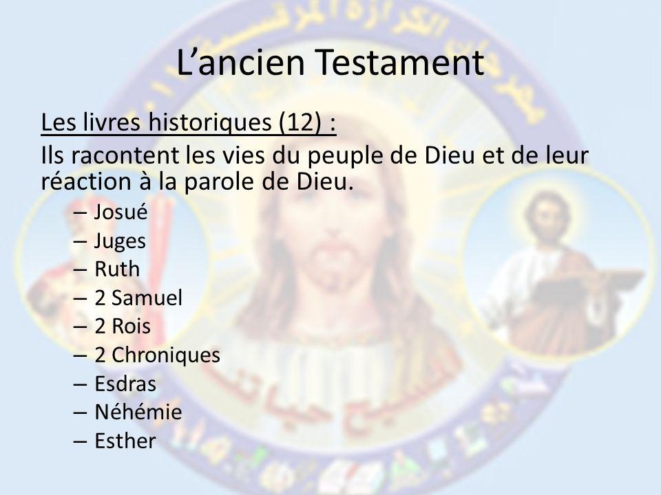 L'ancien Testament Les livres historiques (12) :