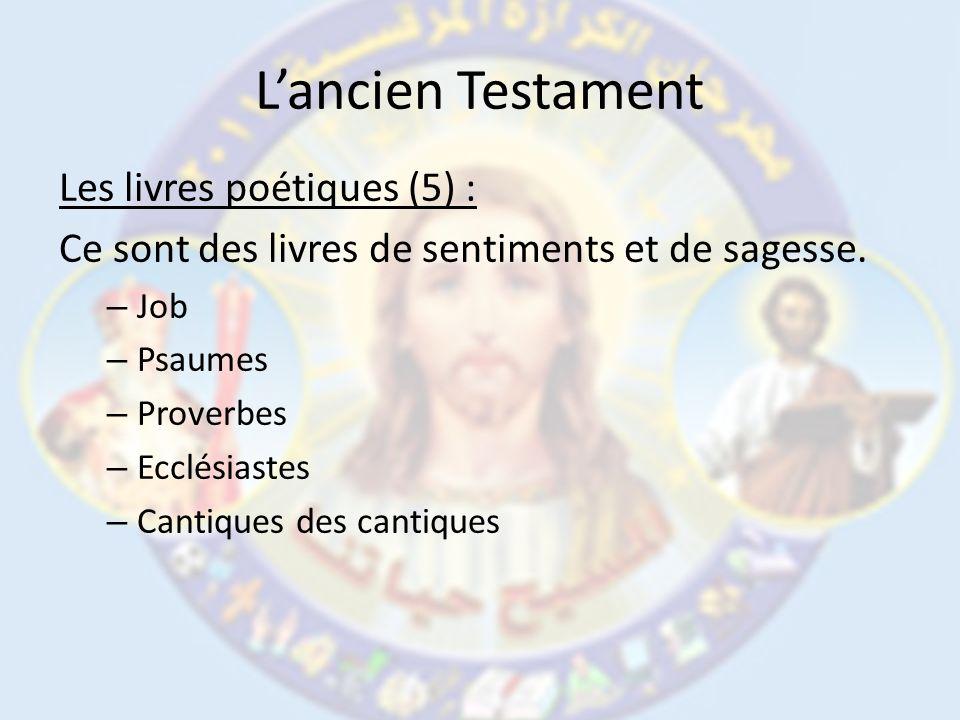 L'ancien Testament Les livres poétiques (5) :