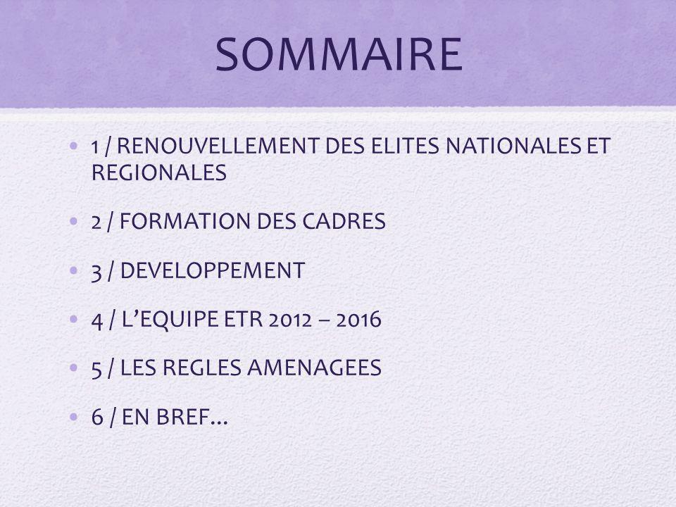 SOMMAIRE 1 / RENOUVELLEMENT DES ELITES NATIONALES ET REGIONALES