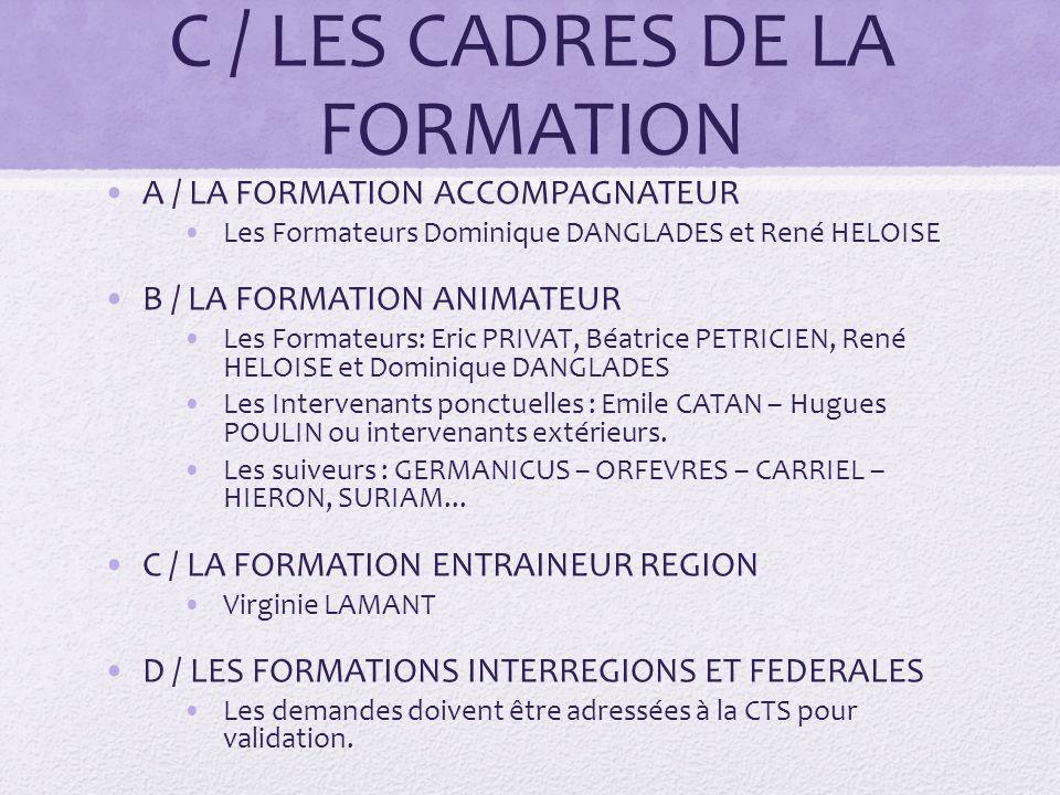 C / LES CADRES DE LA FORMATION