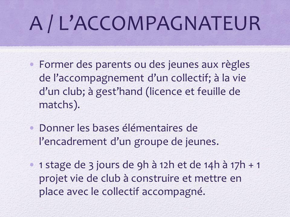 A / L'ACCOMPAGNATEUR