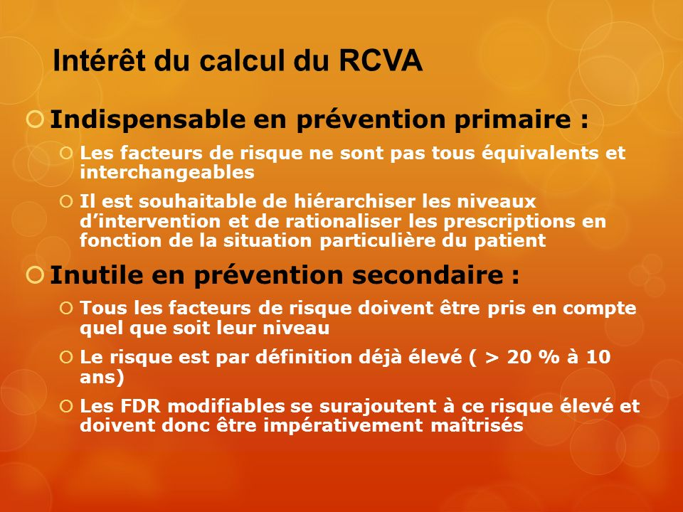 Intérêt du calcul du RCVA