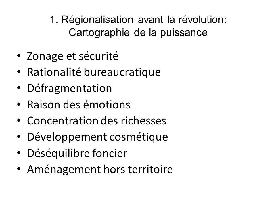 1. Régionalisation avant la révolution: Cartographie de la puissance