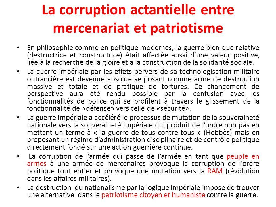 La corruption actantielle entre mercenariat et patriotisme
