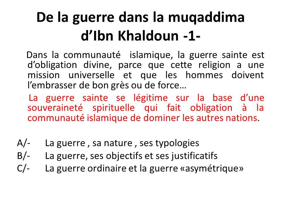 De la guerre dans la muqaddima d'Ibn Khaldoun -1-