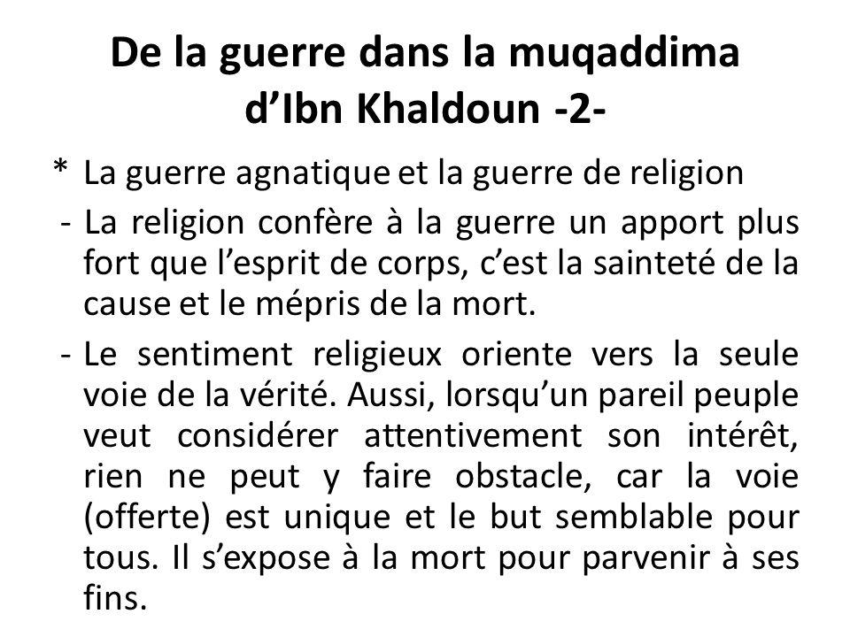 De la guerre dans la muqaddima d'Ibn Khaldoun -2-