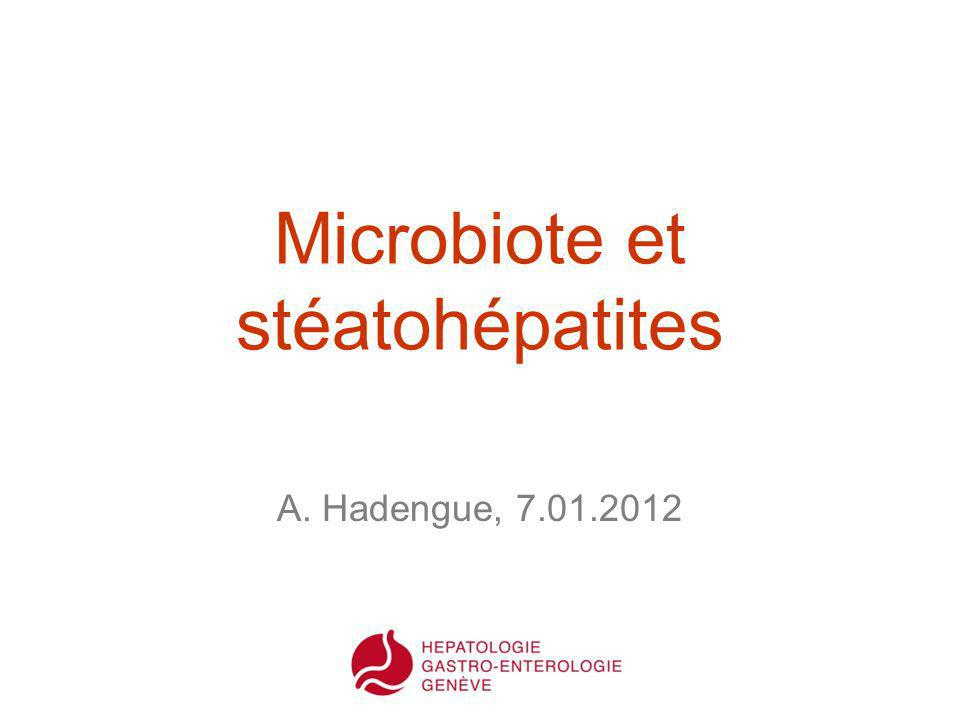 Microbiote et stéatohépatites