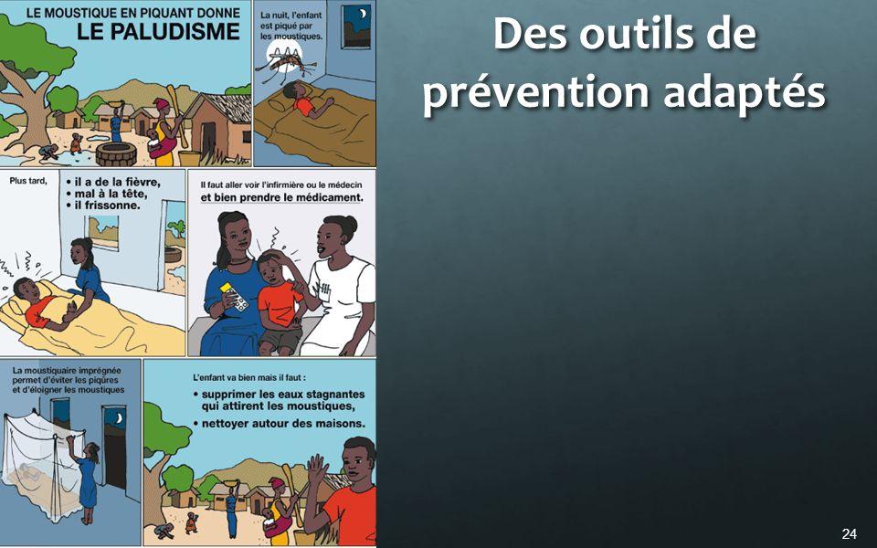 Des outils de prévention adaptés