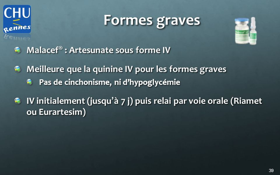 Formes graves Malacef® : Artesunate sous forme IV