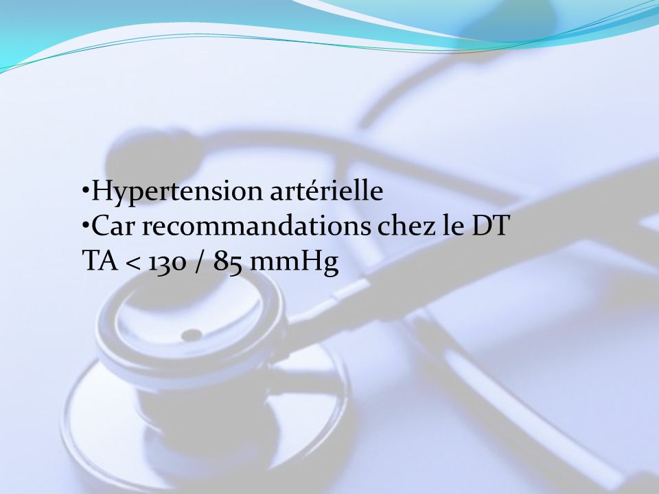 •Hypertension artérielle