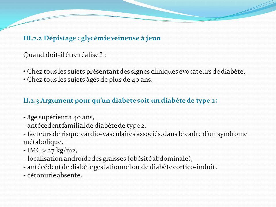 III.2.2 Dépistage : glycémie veineuse à jeun