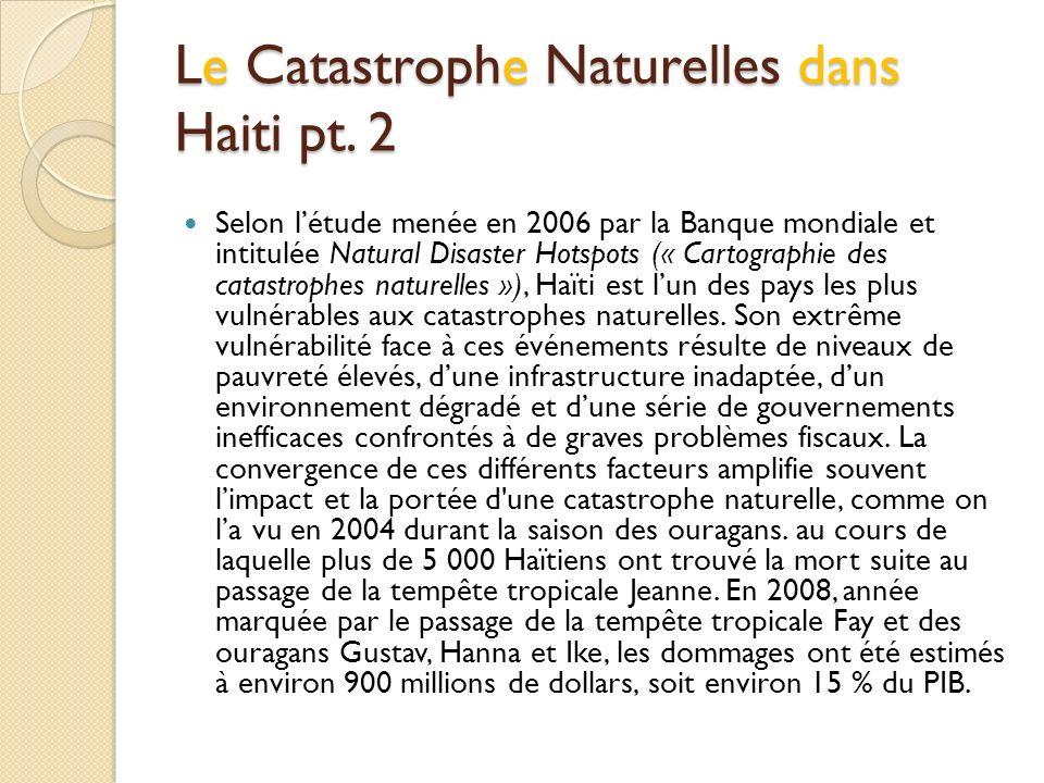 Le Catastrophe Naturelles dans Haiti pt. 2