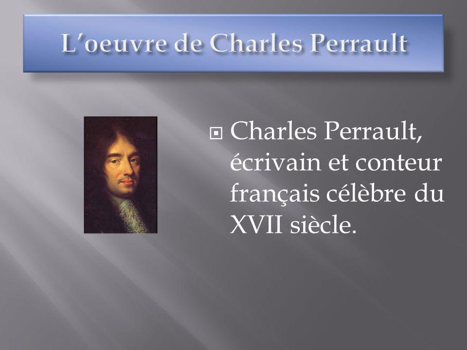 L'oeuvre de Charles Perrault
