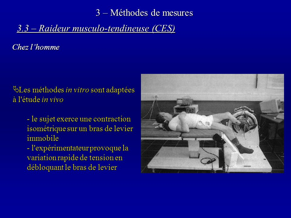 3.3 – Raideur musculo-tendineuse (CES)