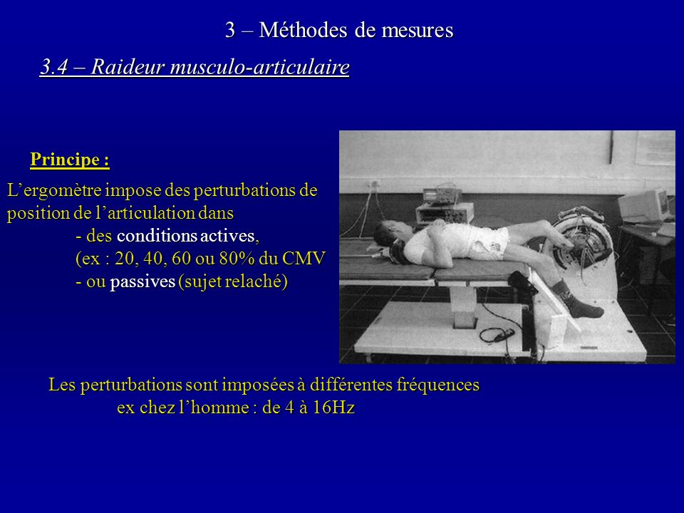 3.4 – Raideur musculo-articulaire