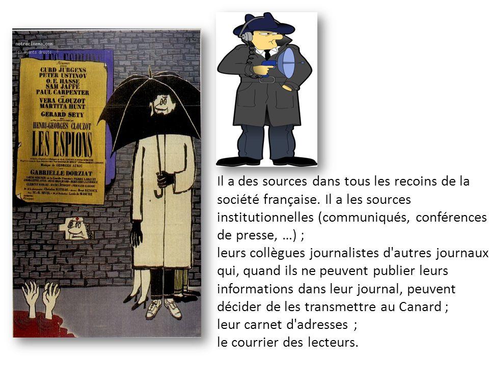 Il a des sources dans tous les recoins de la société française