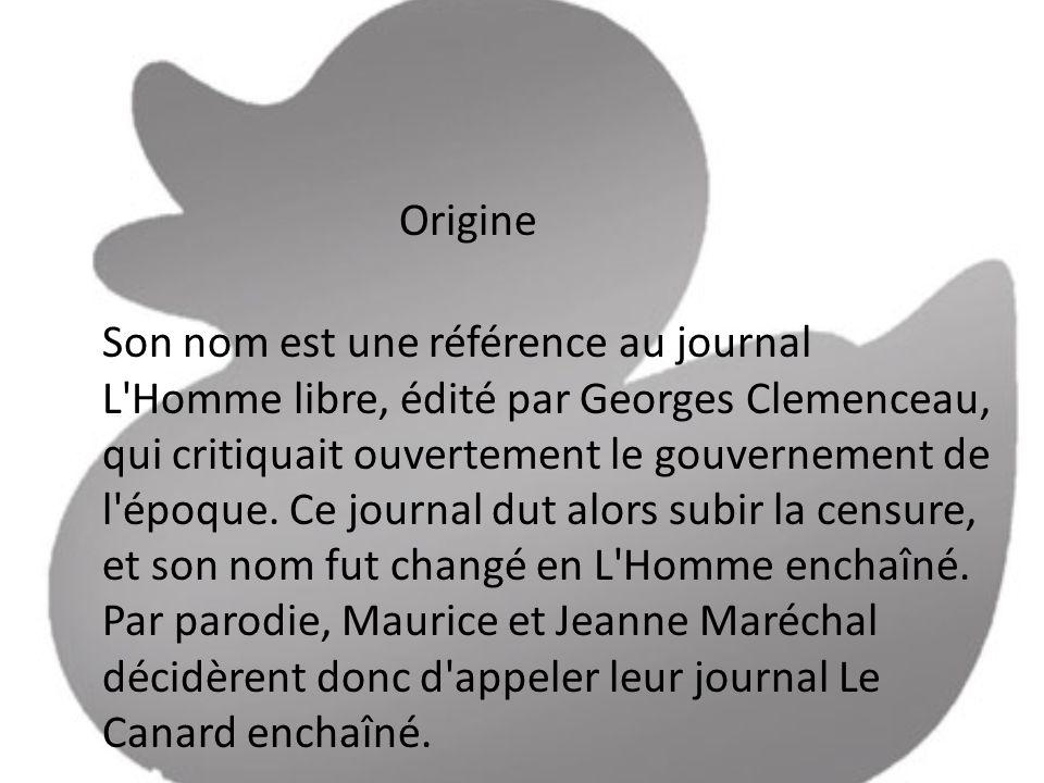 Origine Son nom est une référence au journal L Homme libre, édité par Georges Clemenceau, qui critiquait ouvertement le gouvernement de l époque.