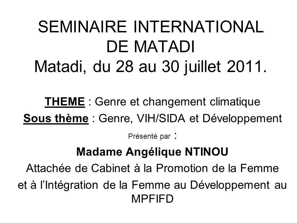 SEMINAIRE INTERNATIONAL DE MATADI Matadi, du 28 au 30 juillet 2011.
