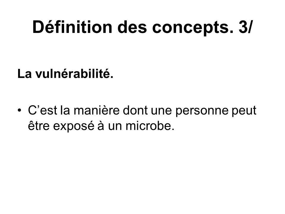 Définition des concepts. 3/