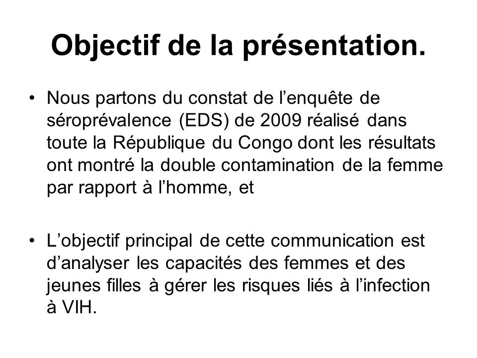 Objectif de la présentation.