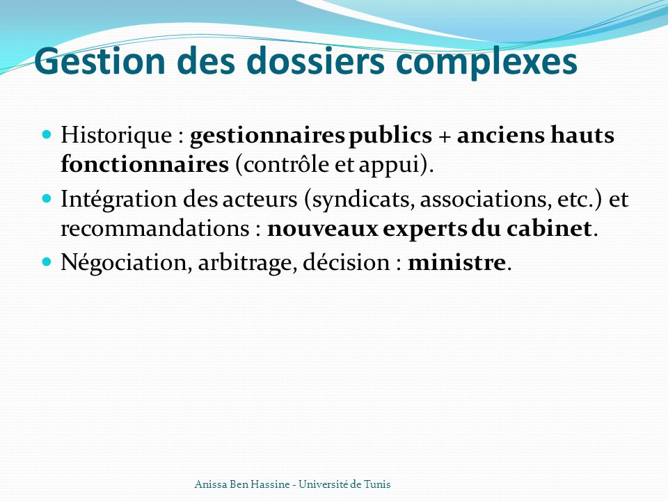 Gestion des dossiers complexes