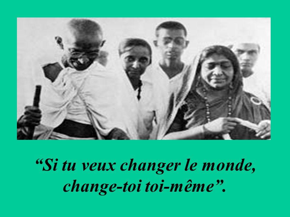Si tu veux changer le monde,